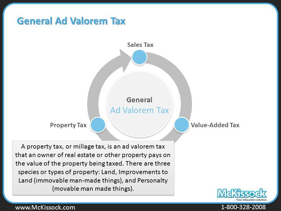 General Ad Valorem Tax General Ad Valorem Tax Sales Tax Property Tax