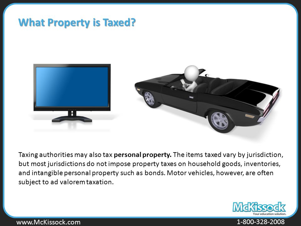 What Property is Taxed Taxes on Personal Property.
