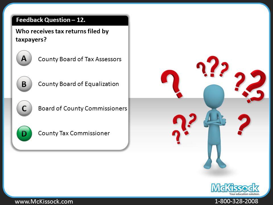 A B C D Feedback Question – 12.