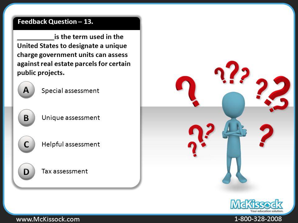 A B C D Feedback Question – 13.