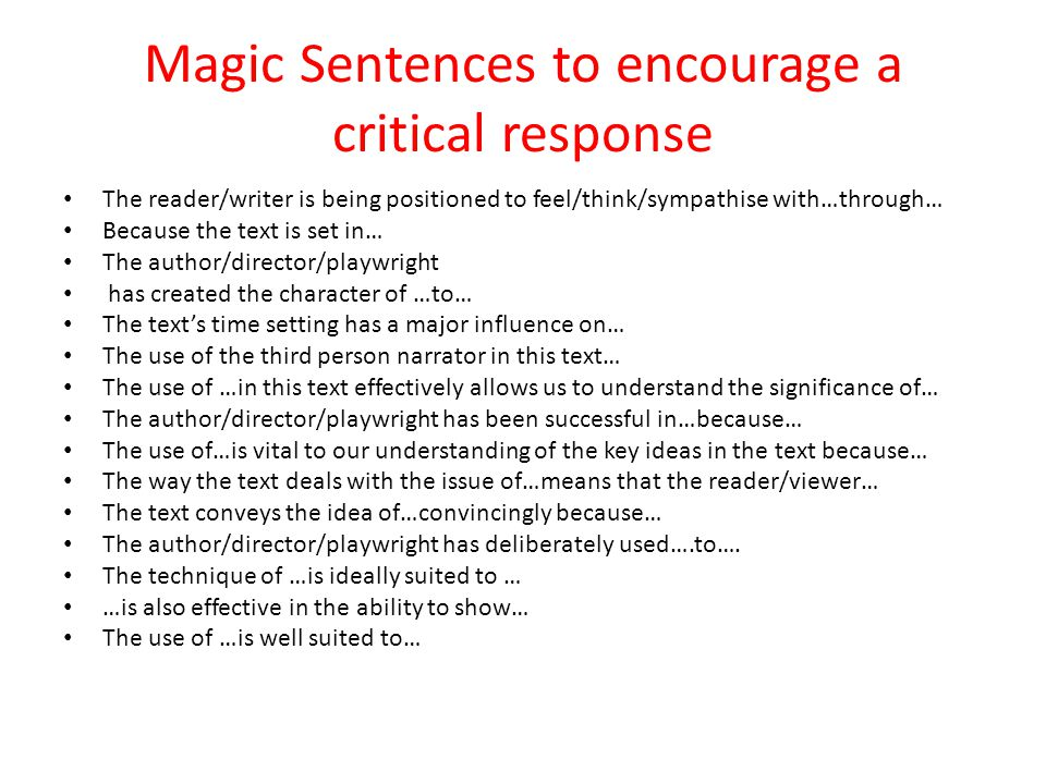 Magic Sentences to encourage a critical response