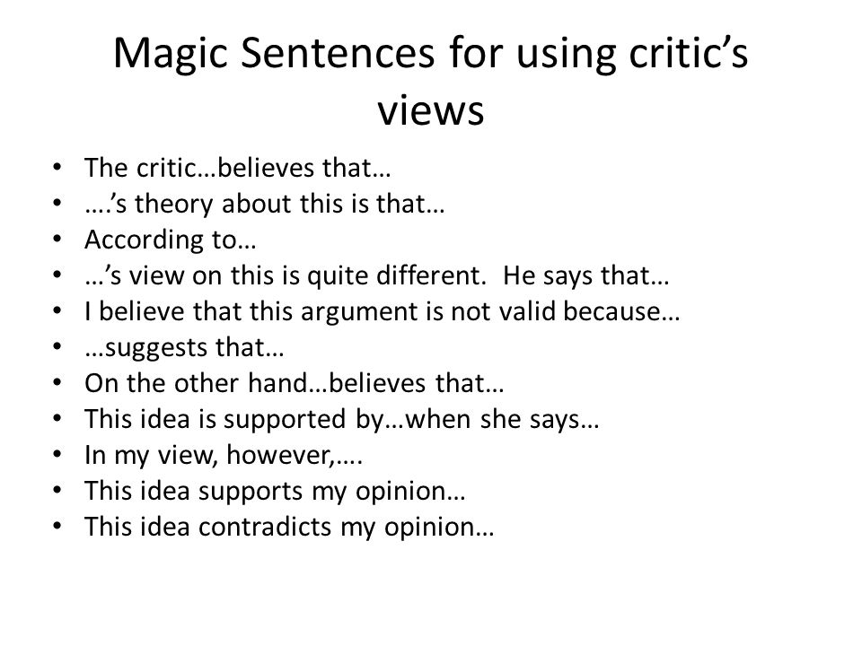 Magic Sentences for using critic's views