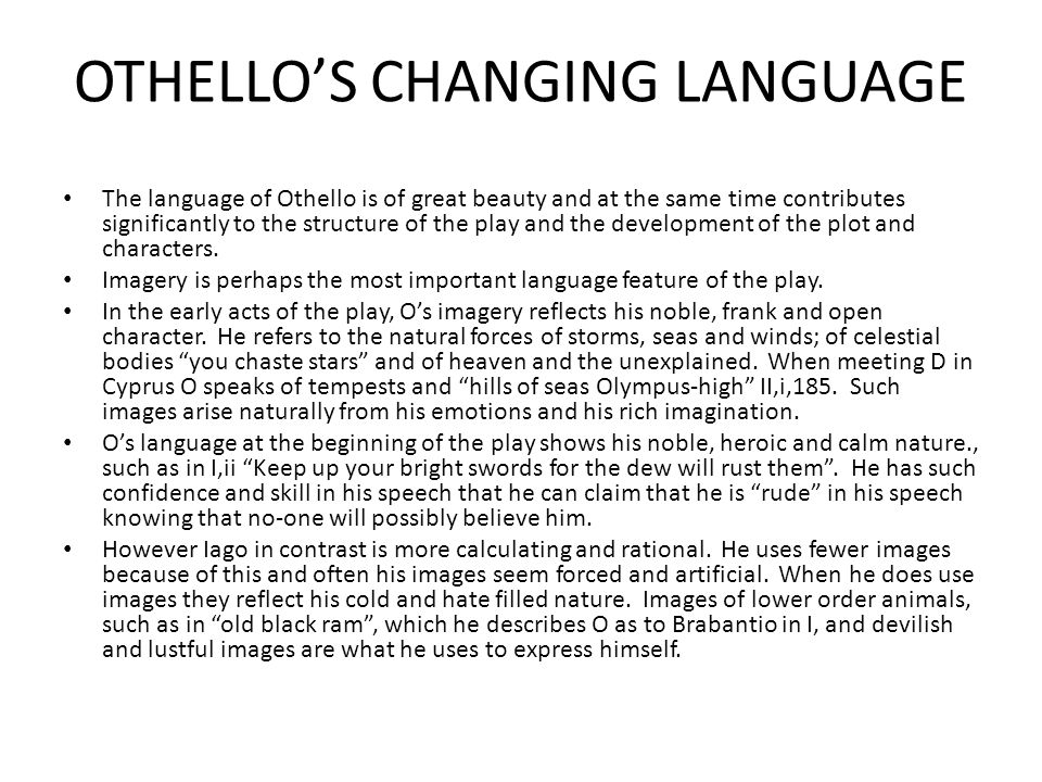 OTHELLO'S CHANGING LANGUAGE