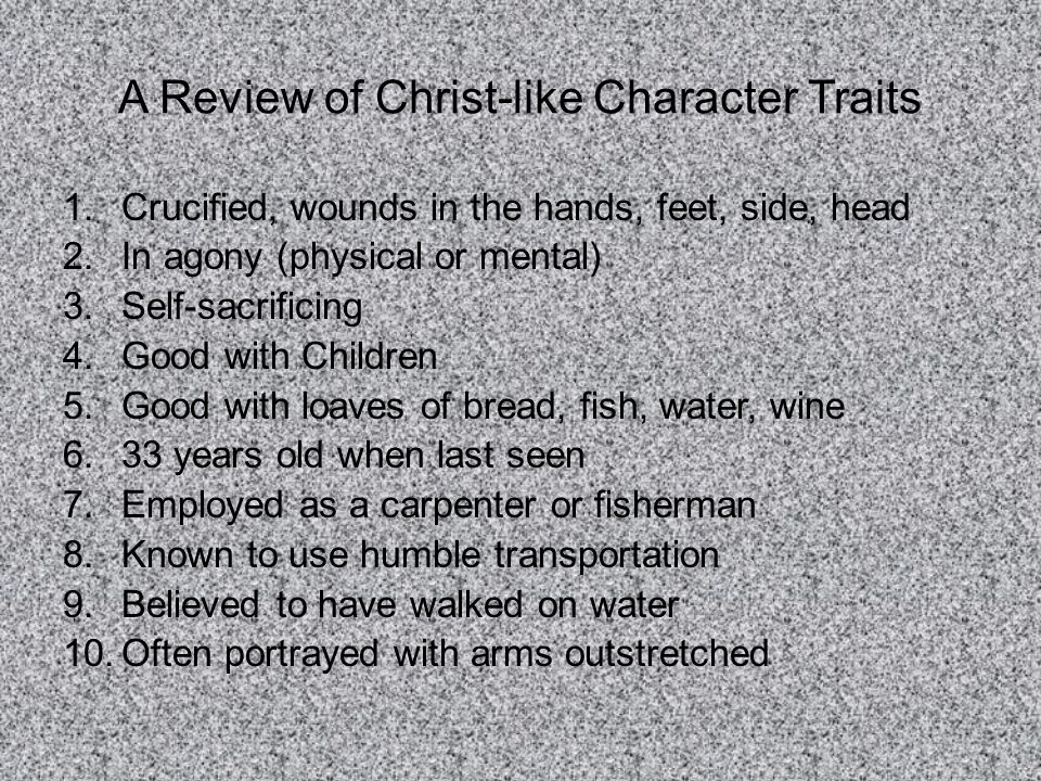 A Review of Christ-like Character Traits