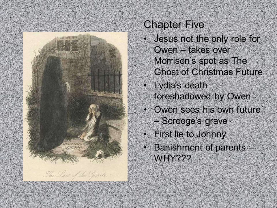 Chapter Five Jesus not the only role for Owen – takes over Morrison's spot as The Ghost of Christmas Future.