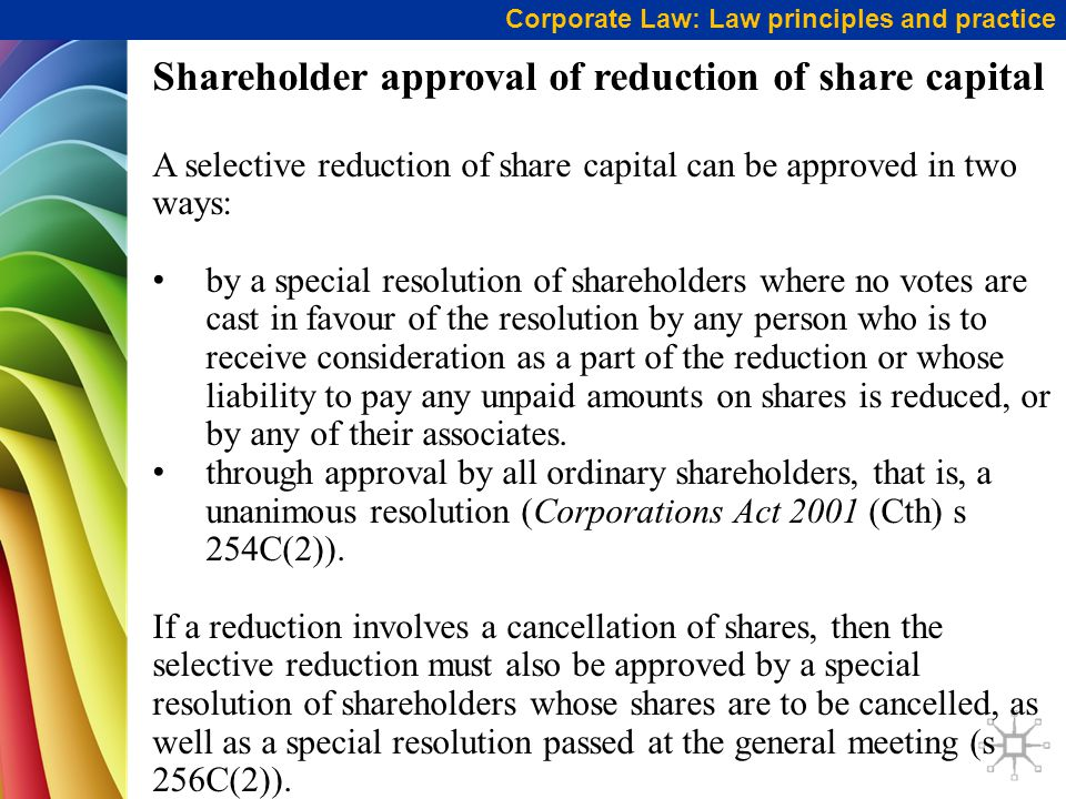 Shareholder approval of reduction of share capital