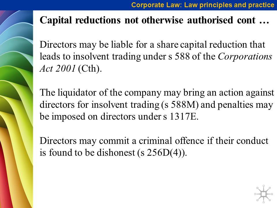 Capital reductions not otherwise authorised cont …