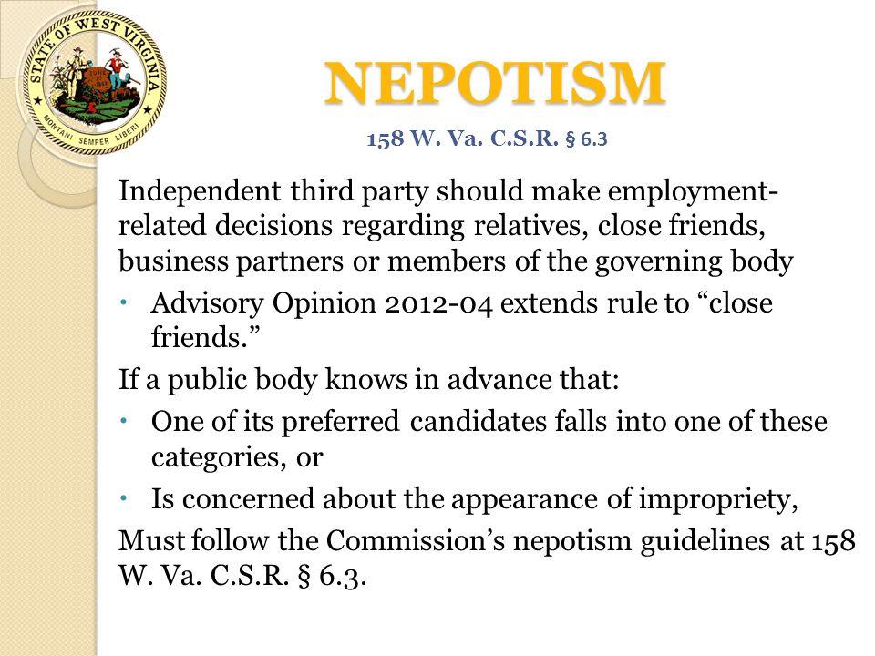 NEPOTISM 158 W. Va. C.S.R. § 6.3.