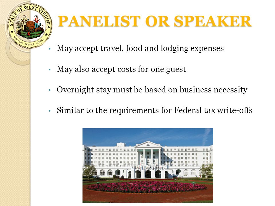 PANELIST OR SPEAKER May accept travel, food and lodging expenses