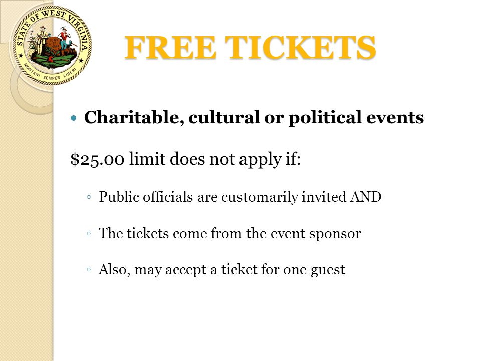 FREE TICKETS Charitable, cultural or political events
