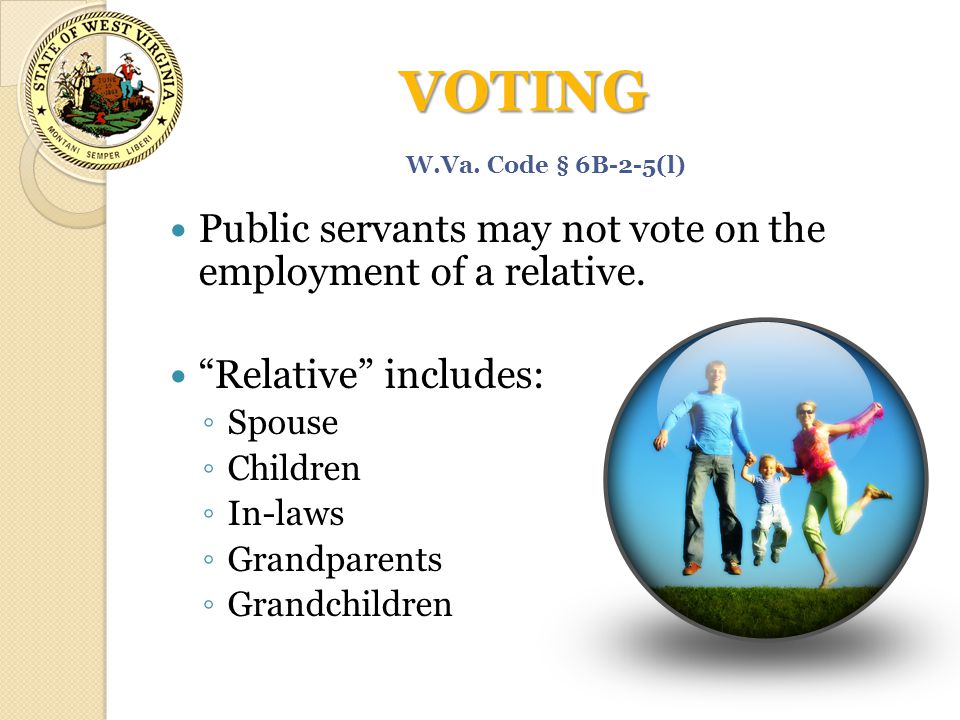 VOTING Public servants may not vote on the employment of a relative.