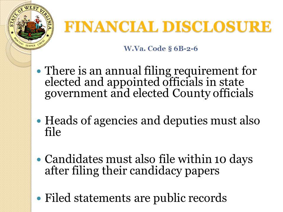 FINANCIAL DISCLOSURE W.Va. Code § 6B-2-6.