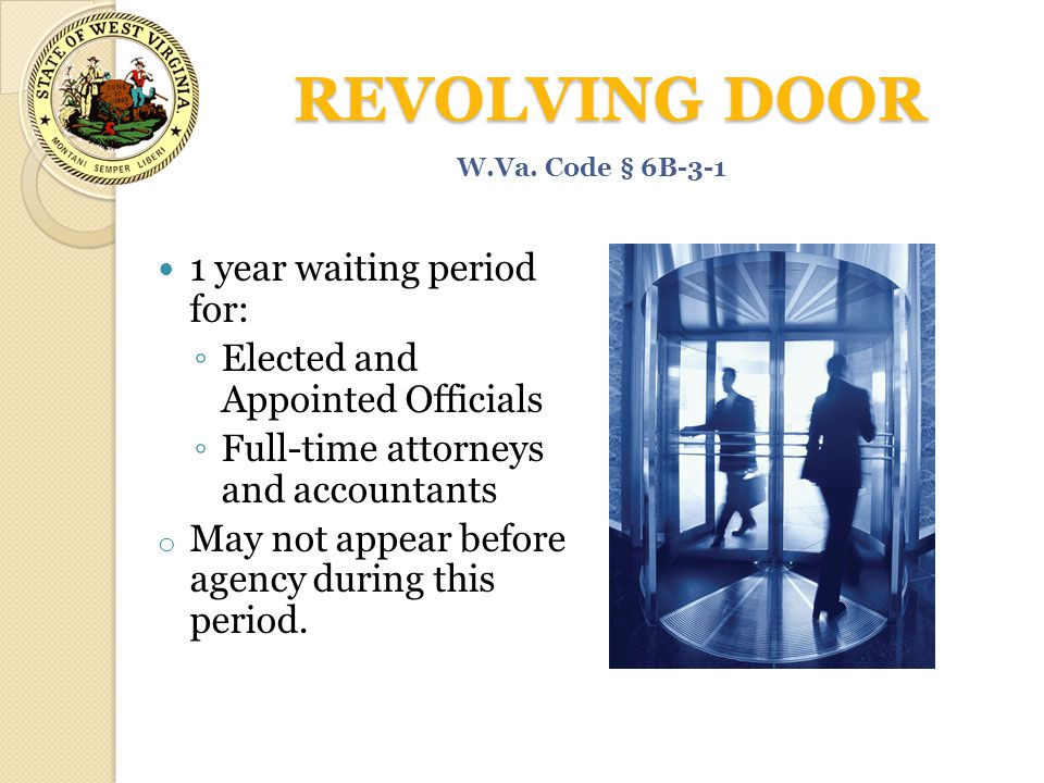 REVOLVING DOOR 1 year waiting period for: