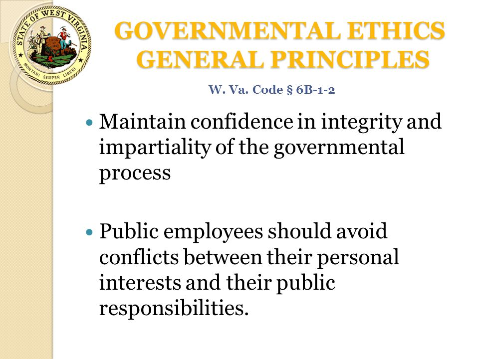 GOVERNMENTAL ETHICS GENERAL PRINCIPLES