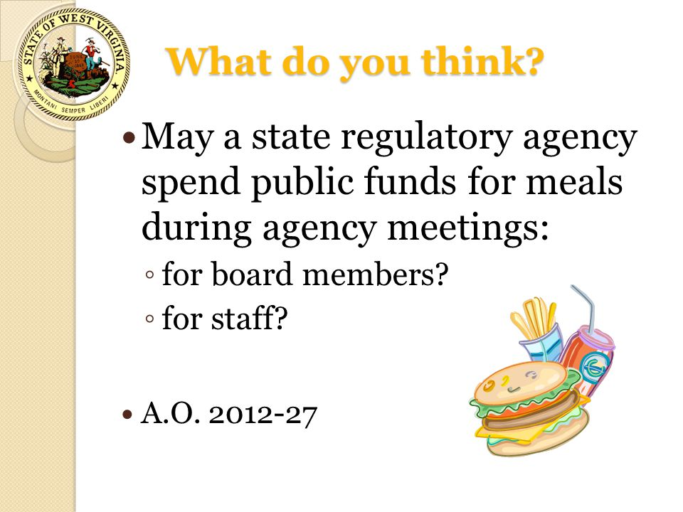 What do you think May a state regulatory agency spend public funds for meals during agency meetings: