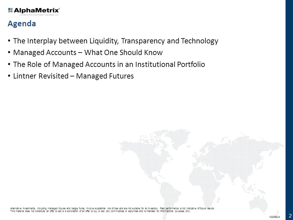 Agenda The Interplay between Liquidity, Transparency and Technology