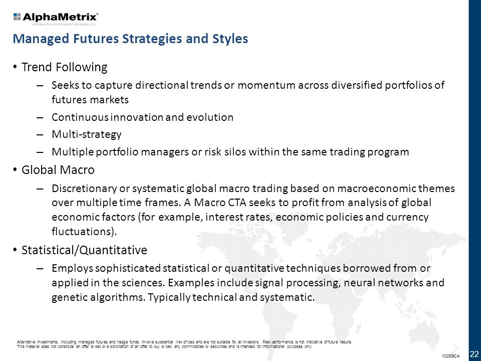 Managed Futures Strategies and Styles