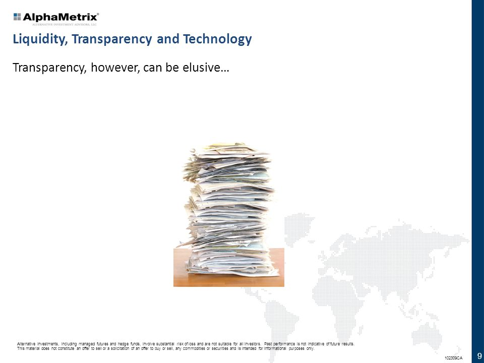 Liquidity, Transparency and Technology