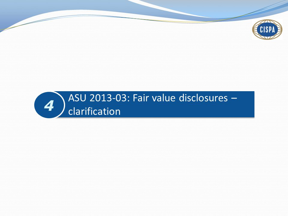 ASU 2013-03: Fair value disclosures – clarification