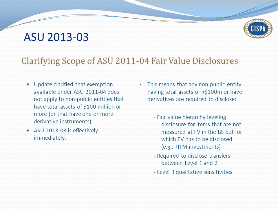 ASU 2013-03 Clarifying Scope of ASU 2011-04 Fair Value Disclosures