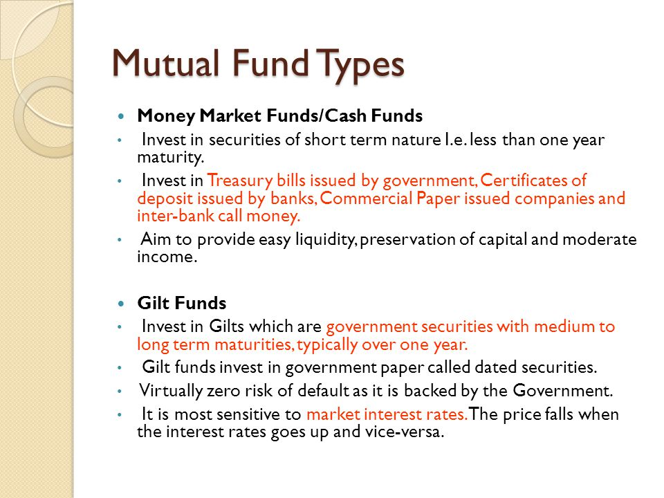 Mutual Fund Types Money Market Funds/Cash Funds