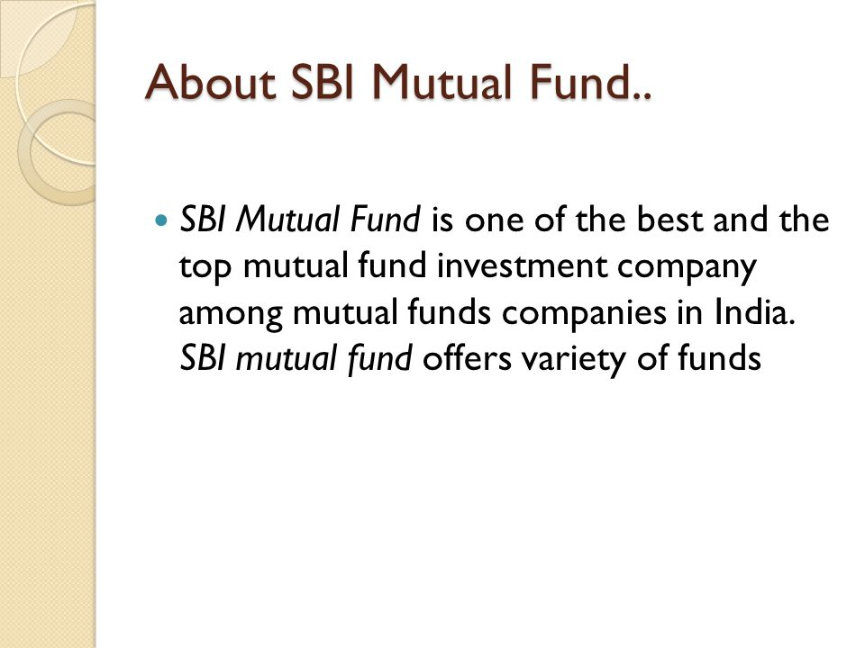 About SBI Mutual Fund..