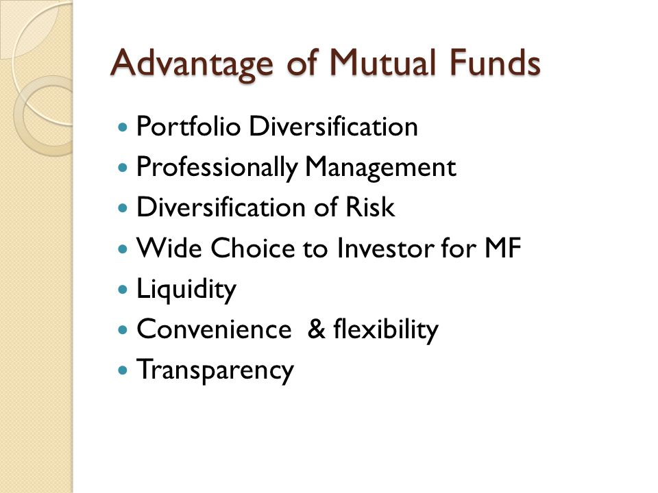 Advantage of Mutual Funds