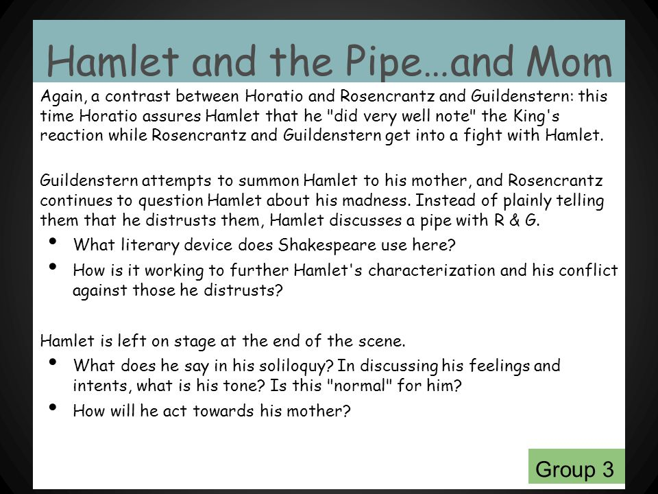 Hamlet and the Pipe…and Mom