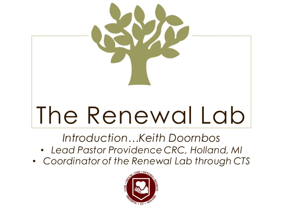 The Renewal Lab Introduction…Keith Doornbos