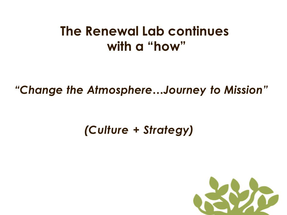 The Renewal Lab continues Change the Atmosphere…Journey to Mission