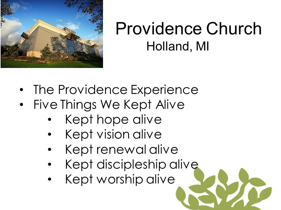 Providence Church Holland, MI The Providence Experience