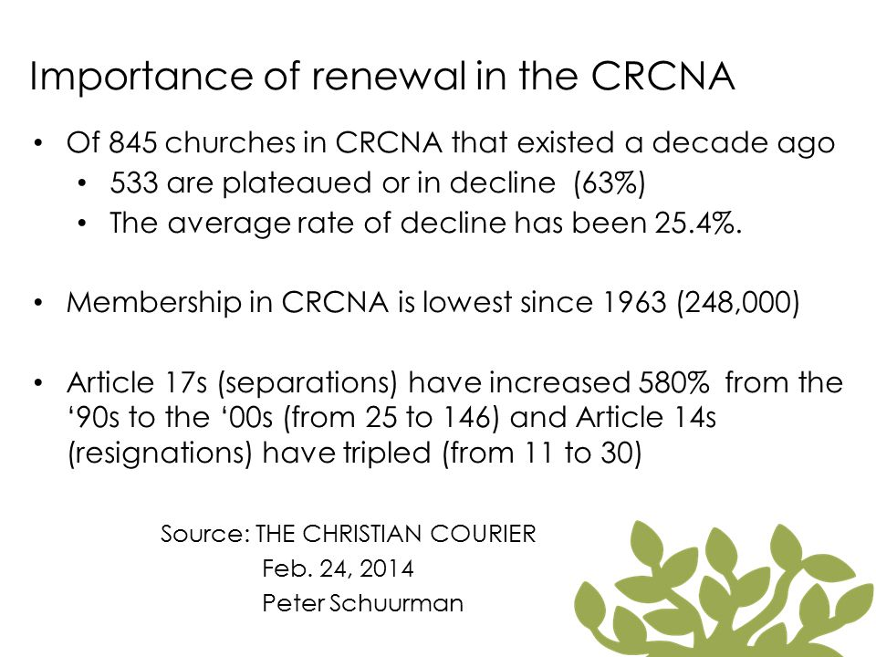 Importance of renewal in the CRCNA