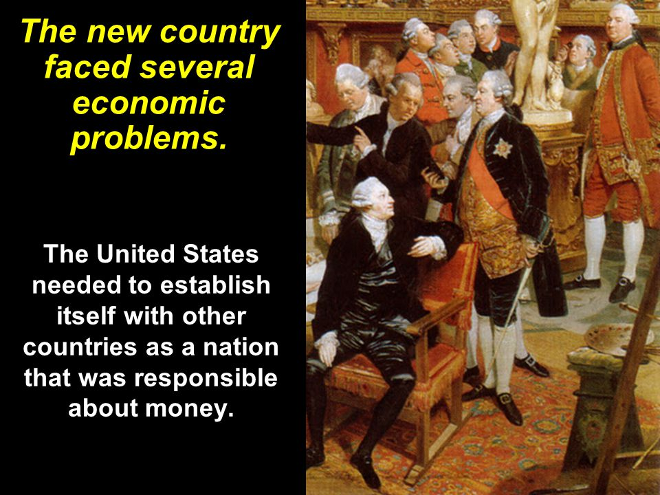 The new country faced several economic problems.
