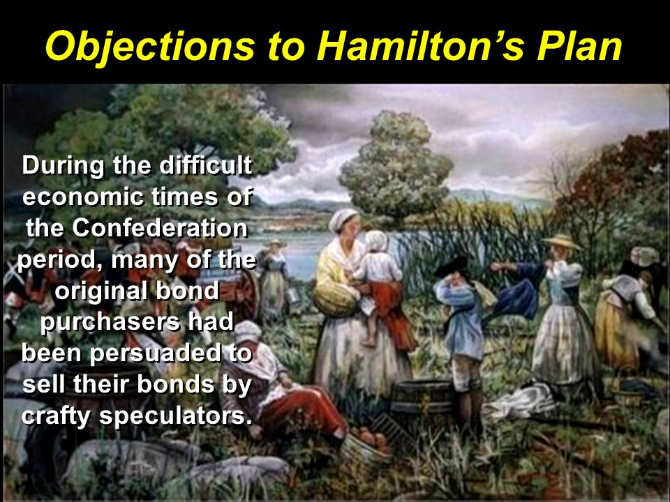 Objections to Hamilton's Plan
