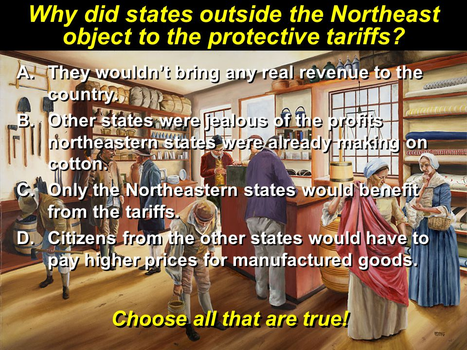 Why did states outside the Northeast object to the protective tariffs