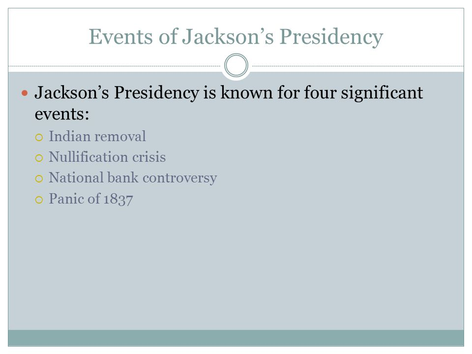 Events of Jackson's Presidency
