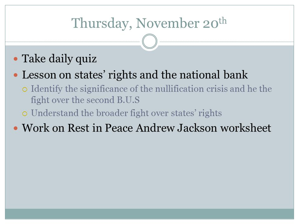 Thursday, November 20th Take daily quiz