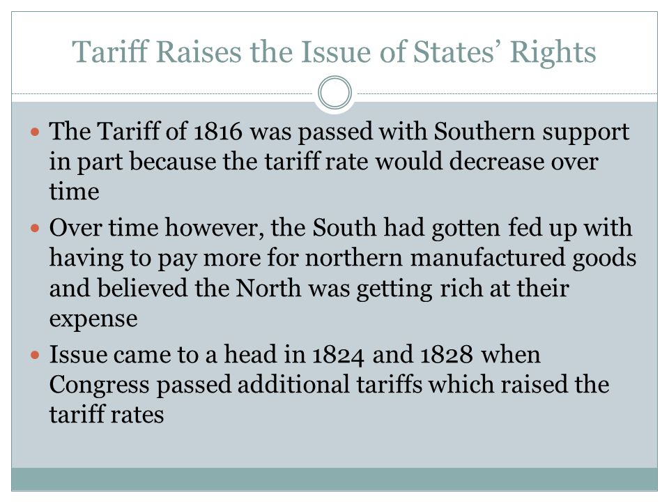 Tariff Raises the Issue of States' Rights