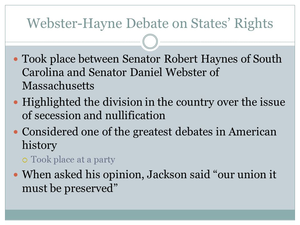 Webster-Hayne Debate on States' Rights