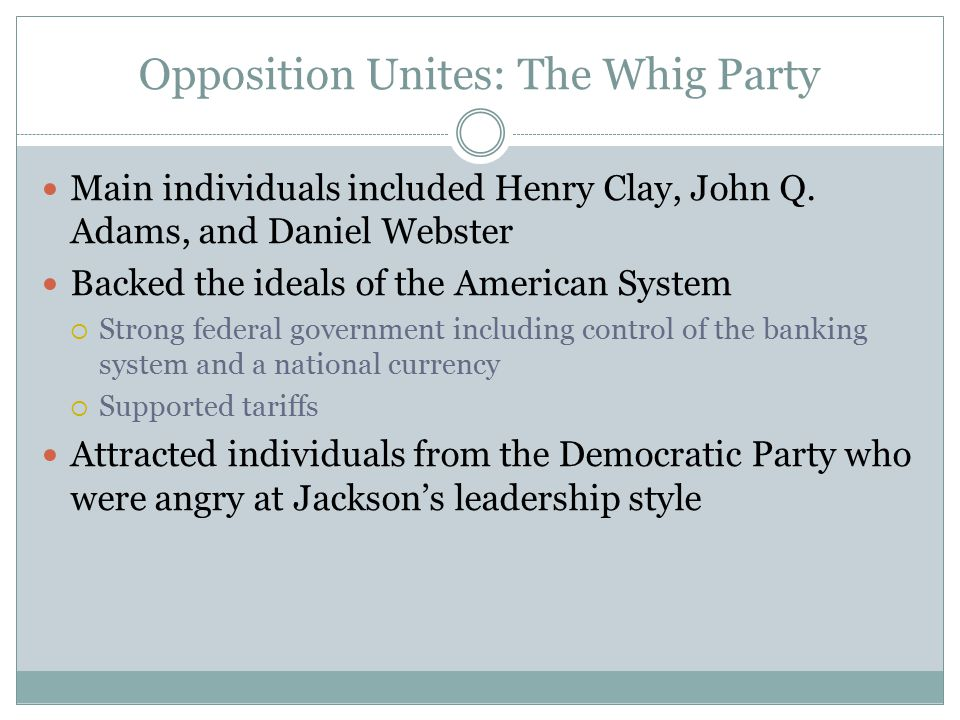Opposition Unites: The Whig Party