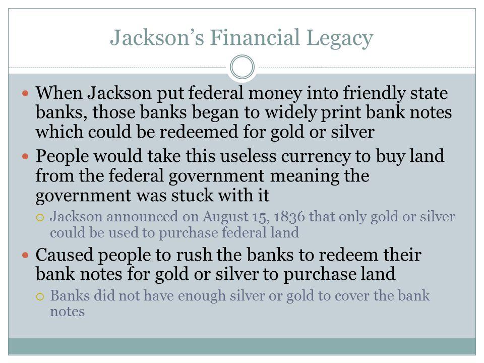 Jackson's Financial Legacy