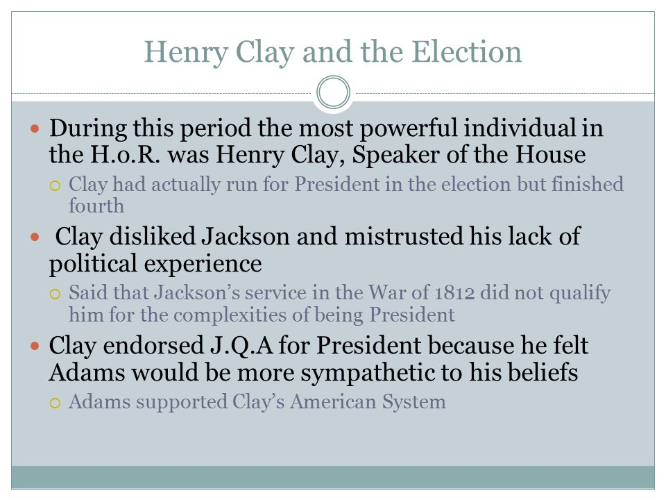 Henry Clay and the Election