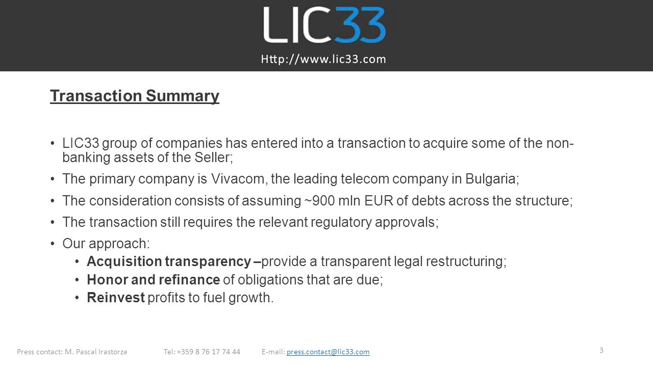 Transaction Summary LIC33 group of companies has entered into a transaction to acquire some of the non-banking assets of the Seller;