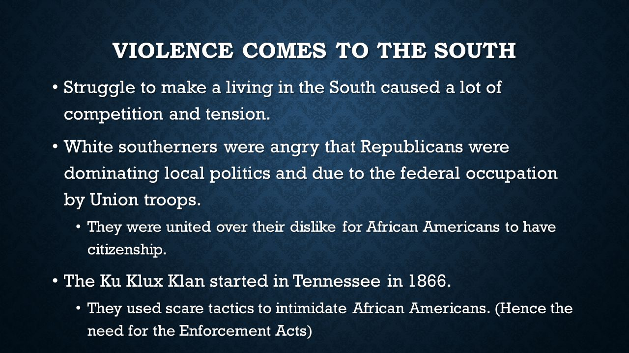 Violence comes to the South
