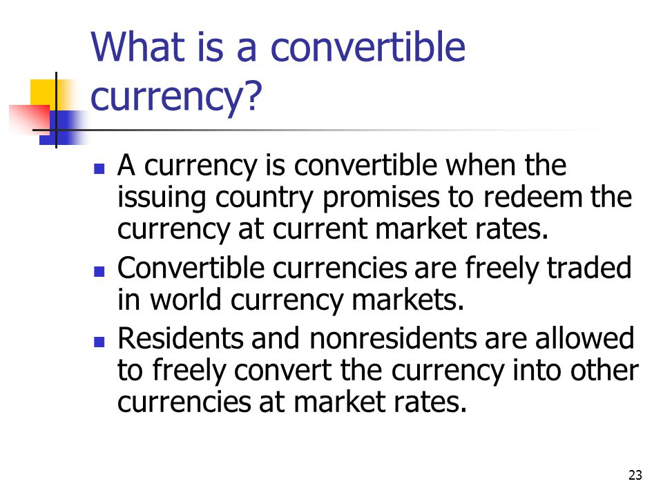 What is a convertible currency