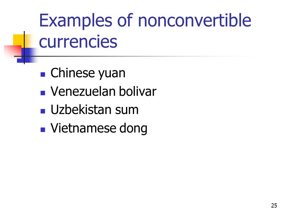 Examples of nonconvertible currencies
