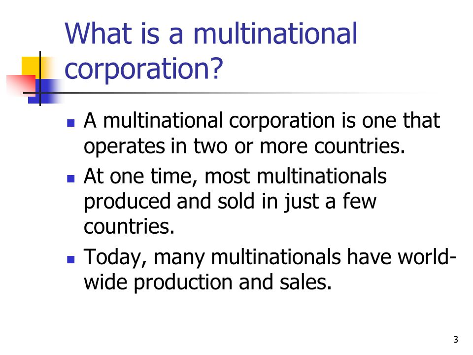 What is a multinational corporation