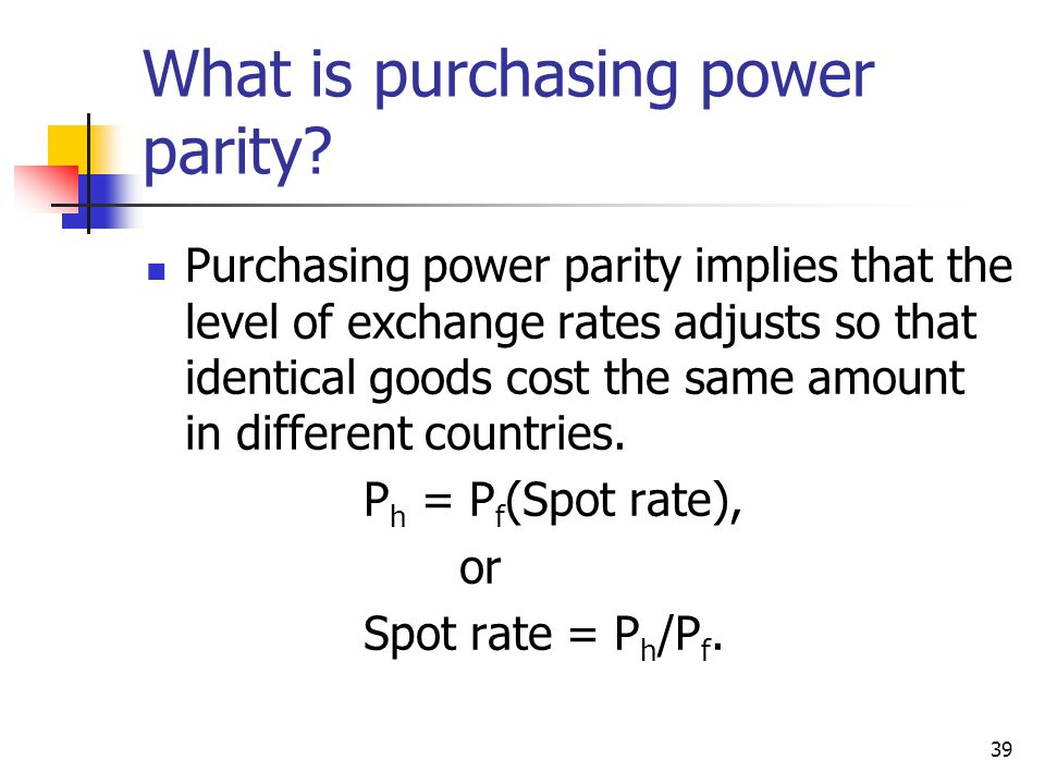What is purchasing power parity