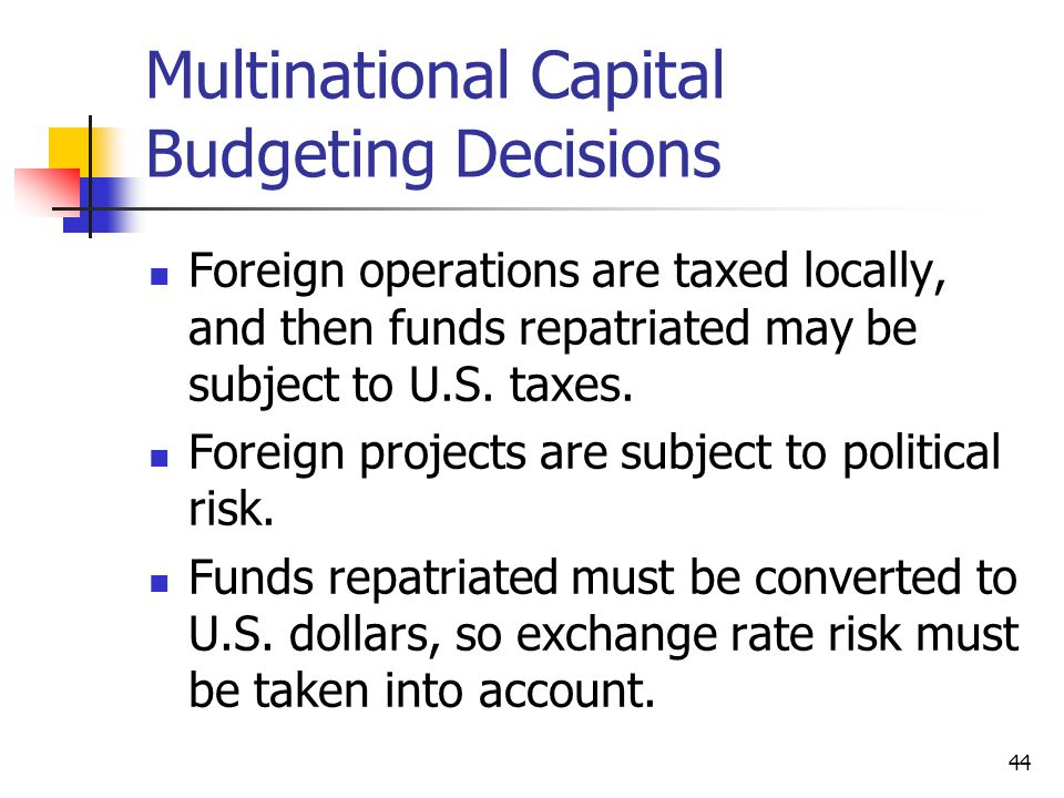 Multinational Capital Budgeting Decisions