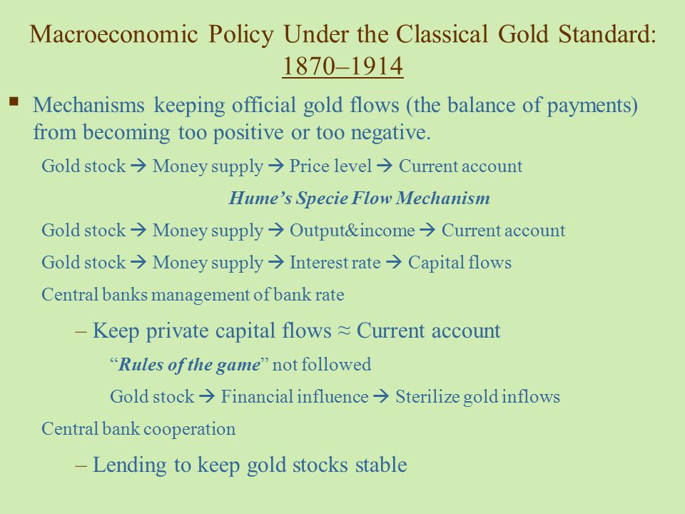 Macroeconomic Policy Under the Classical Gold Standard: 1870–1914